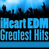 iHeart EDM Greatest Hits by Generation X