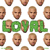 Loyal (Tyga Version) by Chris Brown