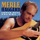 Super Hits Vol. 3 by Merle Haggard