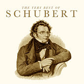 The Very Best of Schubert by Various Artists