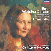 Bach, J.S.: Wedding Cantatas by Emma Kirkby