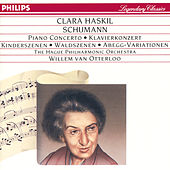 Schumann: Piano Concerto in A minor; Kinderszenen etc. by Clara Haskil