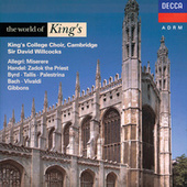 Bach / Handel / Palestrina / Tallis etc.: The World of King's by Various Artists