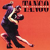 The Ultimate Tango Album by Various Artists