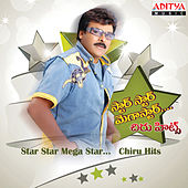 Star Star Mega Star... Chiru Hits by Various Artists