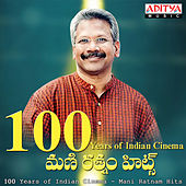 100 Years of Indian Cinema - Mani Ratnam Hits by Various Artists
