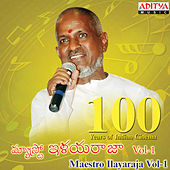 100 Years of Indian Cinema-Maestro Ilayaraja, Vol - 1 by Various Artists