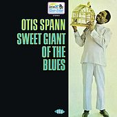Sweet Giant Of The Blues by Otis Spann