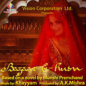 Bazaar-E-Husn (Original Motion Picture Soundtrack) by Various Artists