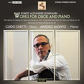 Schumann: Works for Oboe and Piano by Guido Ghetti