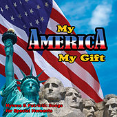 My America, My Gift by David & The High Spirit