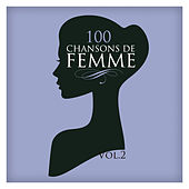 100 Chansons De Femme Vol. 2 by Various Artists
