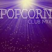 Popcorn - Club Mix by Popcorn