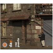 Esa Puerta by Daz Dillinger