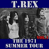 T.Rex: The 1971 Summer Tour, Vol. 1 (Live) by T. Rex
