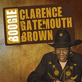 Gatemouth Brown Boogie by Clarence
