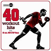 40 Workout Hits (Incl. 60 Min Non-Stop Music For Aerobics, Steps & Gym Workouts) - EP by Various Artists