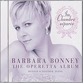 The Operetta Album - Im Chambre séparée by Barbara Bonney