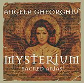 Mysterium - Sacred Arias by Angela Gheorghiu
