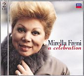 Mirella Freni - A Celebration by Various Artists