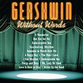 Gershwin Without Words by Various Artists