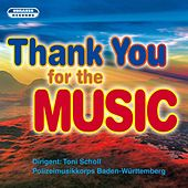 Thank You for the Music by Polizeimusikkorps Baden-Württemberg