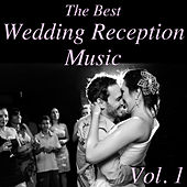 The Best Wedding Recption Music, Vol. 1 by Various Artists