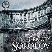 Grigory Sokolov: Beethoven, Scriabin, Arapov by Various Artists