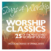 Songs 4 Worship: Worship Classics by Various Artists