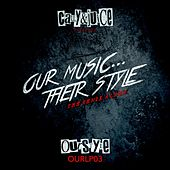 Our Music...Their Style (The Remix Album) - EP by Various Artists