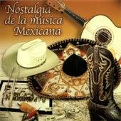Nostalgia de la Música Mexicana by Various Artists