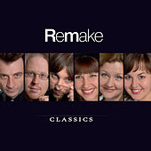 Classics by ReMake Vocal Group