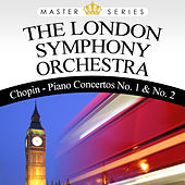 Chopin - Piano Concertos No. 1 & No. 2 by London Symphony Orchestra