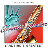 Yardbird's Greatest by Charlie Parker