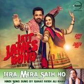 Tera Mera Sath Ho (From