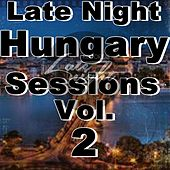 Late Night Hungary Sessions Vol 2 - EP by Various Artists