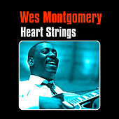 Heart Strings by Wes Montgomery