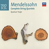 Mendelssohn: The String Quartets by Quatuor Ysaÿe