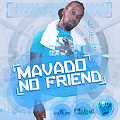 No Friend - Single by Mavado