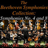 The Beethoven Symponies Collection: No. 4 and 8 by Sinfonia Varsovia