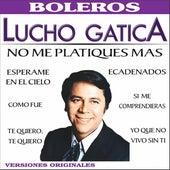 México Lucho Gatica by Lucho Gatica