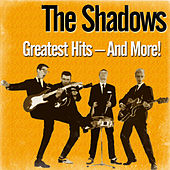 Greatest Hits – and More! by The Shadows