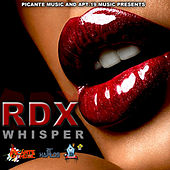 Whisper - Single by RDX