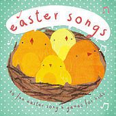 Easter Songs - 80 Fun Easter Songs and Games for Kids by Various Artists