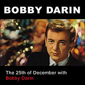 The 25th of December with Bobby Darin by Bobby Darin