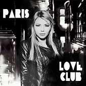 Paris Love Club by Various Artists