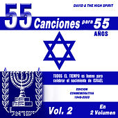 55 Canciones para 55 Años, Vol. 2 by David & The High Spirit