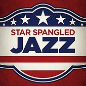 Star Spangled Jazz by Various Artists