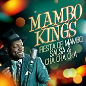 Mambo Kings - Fiesta de Mambo, Salsa & Cha Cha Cha by Various Artists