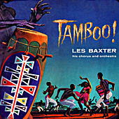Tamboo! (Bonus Track Version) by Les Baxter